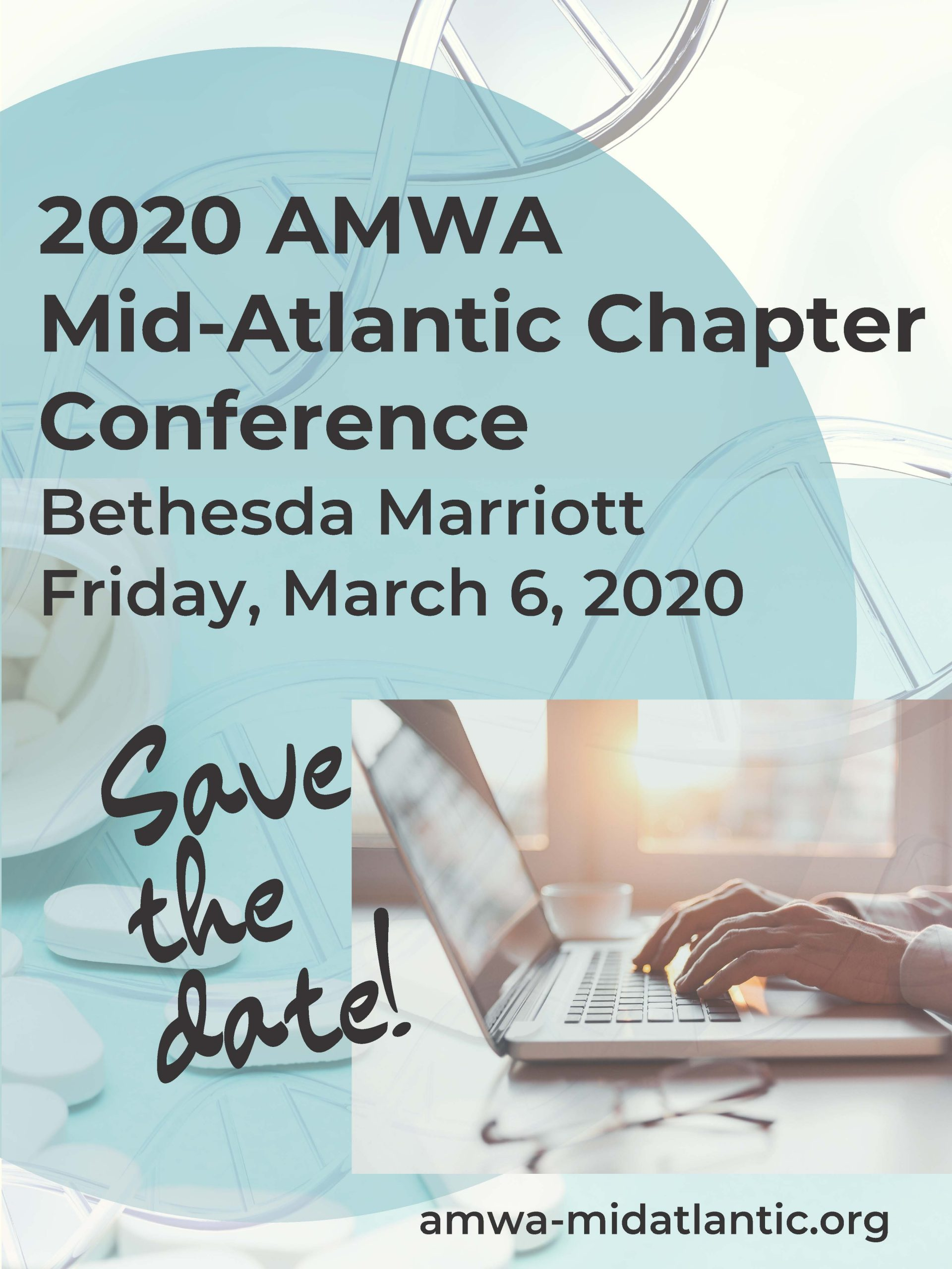 2020 AMWA Mid-Atlantic Chapter Spring Conference, Bethesda Marriott, Friday, March 6, 2020, Save the date!